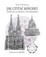 Jak czytać kościoły Krótki kurs architektury chrześcijańskiej McNamara Denis R.