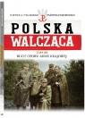 Polska Walcząca. Tom 69 Ruch Oporu Armii Krajowej Krajewski Kazimierz, Łabuszewski Tomasz