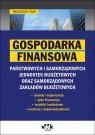 Gospodarka finansowa  państwowych i samorządowych jednostek budżetowych oraz Rup Wojciech