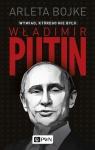 Władimir Putin. Wywiad, którego nie było (Uszkodzona okładka) Bojke Arleta