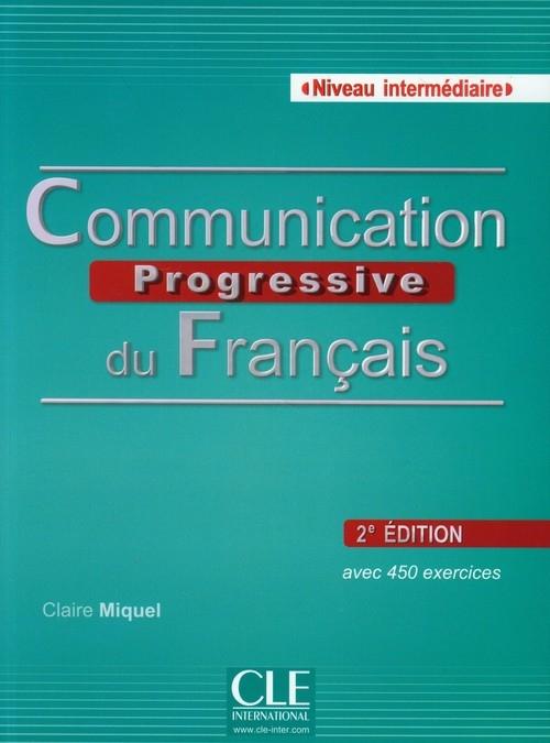 Communication Progressive du Francais + CD Niveau intermediaire Miquel Claire