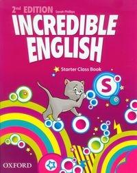 Incredible English Starter Class Book Phillips Sarah