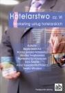 Hotelarstwo Część 6 Marketing usług hotelarskich