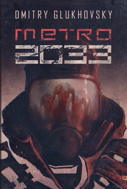 Metro 2033 Glukhovsky Dmitry