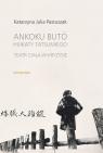 Ankoku buto Hijikaty Tatsumiego teatr ciała w kryzysie