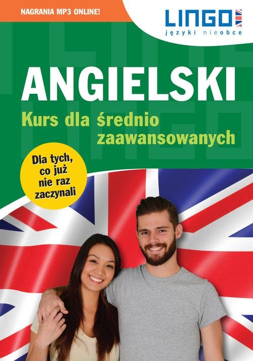 Angielski Kurs dla średnio zaawansowanych Ksiazka+MP3 Więckowska Iwona, Oberda Gabriela