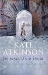Jej wszystkie życia Atkinson Kate