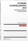 Wybory samorządowe 2018. Zagadnienia praktyczne i schematy działań Monika Augustyniak