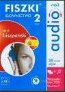 FISZKI audio Język hiszpański Słownictwo 2 A2 poziom wyższy podstawowy