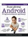 Android Programowanie aplikacji. Rusz głową! Griffiths Dawn, Griffiths David