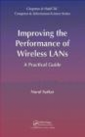 Improving the Performance of Wireless LANS Nurul Sarkar