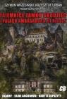 Tajemnice zamku Grodziec i pałacu ambasadora III Rzeszy