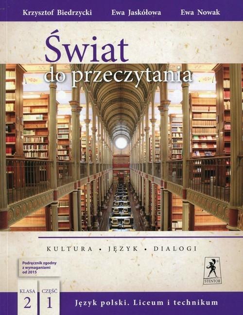 Świat do przeczytania 2 Podręcznik Część 1 Biedrzycki Krzysztof, Jaskółowa Ewa, Nowak Ewa