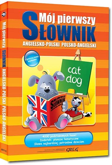 Mój pierwszy słownik angielsko-polski, polsko-angielski Daniela MacIsaac