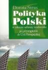 Polityka Polski w zakresie ochrony środowiska po przystąpieniu do Unii Strus Dorota