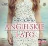 Angielskie lato  (Audiobook) Mroczkowska Małgorzata