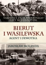 Bierut i Wasilewska Agent i dewotka Molenda Jarosław