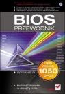 BIOS. Przewodnik. Wydanie IV (Uszkodzona okładka)
