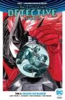 Batman Detective Comics Tom 6 Upadek Batmanów Tynion IV James
