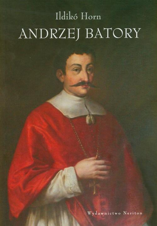 Andrzej Batory Horn Ildiko