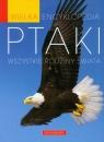 Wielka encyklopedia Ptaki