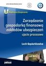 Współczesne ubezpieczenia Zarządzanie gospodarką finansową zakładów Gąsiorkiewicz Lech