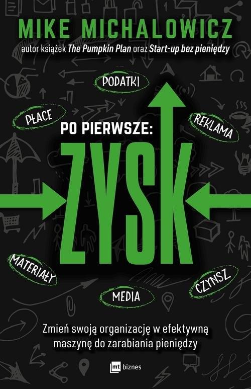 Po pierwsze: ZYSK Michalowicz Mike