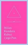 Kubuś i jego Pan Hołd w trzech aktach dla Denisa Diderota Kundera Milan