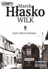 Wilk  (Audiobook) Hłasko Marek