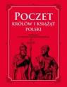 Poczet królów i książąt Polski Dylewski Adam