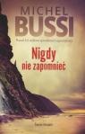 Nigdy nie zapomnieć (wydanie pocketowe) Michel Bussi