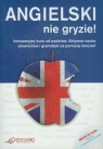 Angielski nie gryzie! z płytą CD