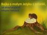 Bajka o małym Jeżyku z polanki jak zdobył przyjaciół kolegów i koleżanki