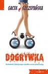 Dogrywka Gacek Katarzyna, Szczepańska Agnieszka