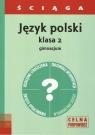 Język polski 2 ściągaGimnazjum Warot Grażyna