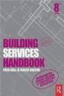 Building Services Handbook Fred Hall, Roger Greeno