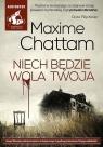 Niech będzie wola twoja  (Audiobook) Chattam Maxime