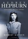 Audrey Hepburn. Tancerka ruchu oporu