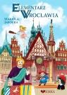 Elementarz Wrocławia Mariola Jarocka