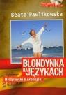 Blondynka na językach Hiszpański Europejski + CD mp3