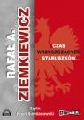 Czas wrzeszczących staruszków  (Audiobook) Ziemkiewicz  Rafał