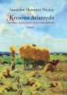 Kresowa Atlantyda Tom 10 Historia i mitologia miast kresowych Złoczów, Nicieja Stanisław Sławomir