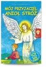 Mój przyjaciel Anioł Stróż Wręźlewicz Przemysław