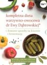 Kompletna dieta warzywno-owocowa dr E. Dąbrowskiej dr Ewa Dąbrowska