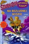 Scooby Doo Czytamy razem 12 Na bezludnej wyspie