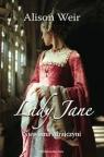 Lady Jane Niewinna zdrajczyni Weir Alison