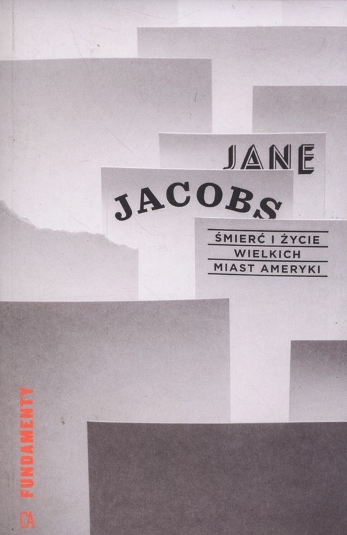Śmierć i życie wielkich miast Ameryki Jacobs Jane