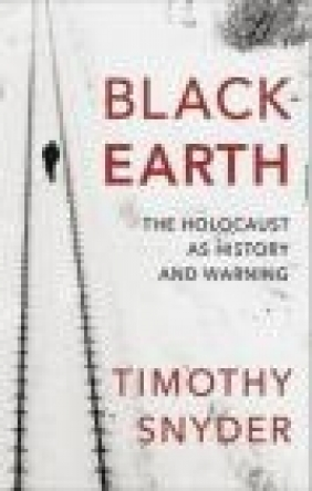 Black Earth Timothy Snyder
