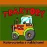 Traktory Kolorowanka z naklejkami