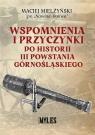 Wspomnienia i przyczynki do historii.. Maciej Mielżyński ps. Nowina-Doliwa